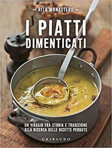 I piatti dimenticati - Rita Monastero - Panini Sopraffini Store