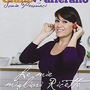 Le mie migliori ricette - Sonia Peronaci - Panini Sopraffini Store